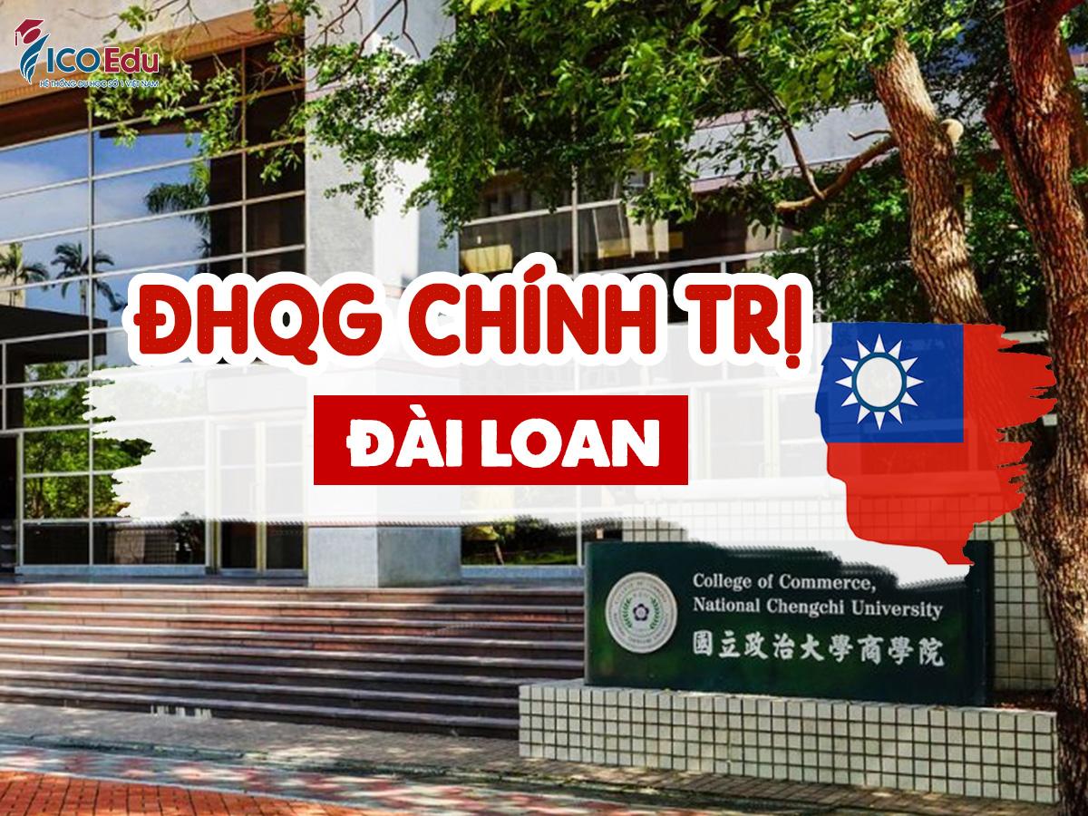 Đại học Quốc lập Chính trị Đài Loan – National Chengchi University