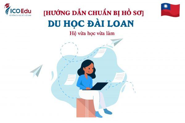 huong dan chuan bi ho so du hoc dai loan vua hoc vua lam
